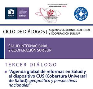 Agenda global de reformas en Salud y el dispositivo CUS (Cobertura Universal de Salud): Geopolítica y perspectivas nacionales